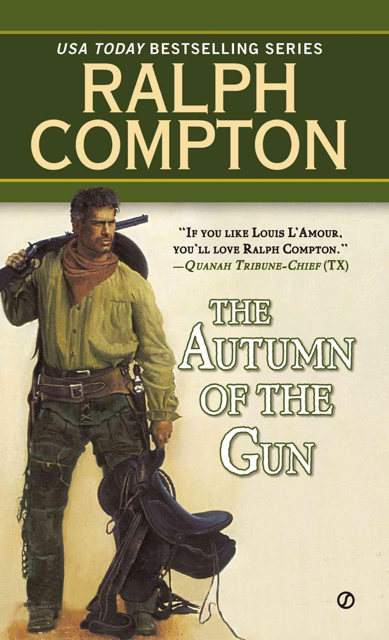 Autumn of the Gun By Compton, Ralph