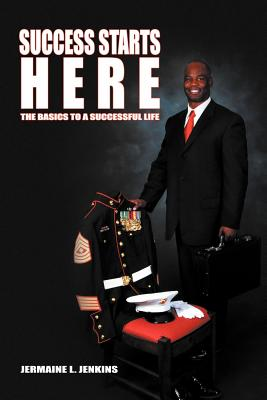 Success Starts Here By Jenkins, Jermaine L.