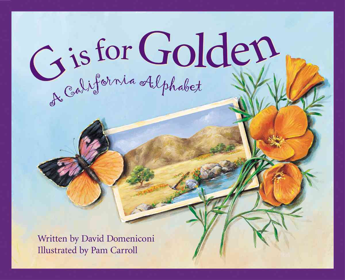 G Is for Golden By Domeniconi, David/ Carroll, Pamela (ILT)